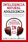 Cubierta_Inteligencia Natural. Adolescencia_14mm_080216.indd
